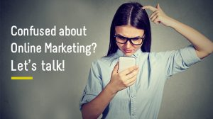 Confused about online marketing