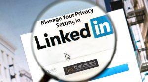 privacy setting in linkedIn